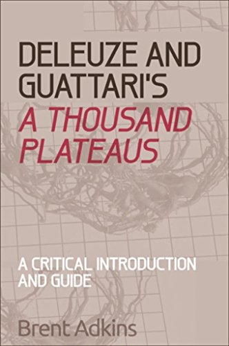 Deleuze and Guattari's A Thousand Plateaus: A Critical Introduction and Guide (Critical Introductions and Guides) (English Edition)