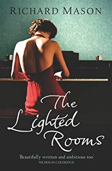 The Lighted Rooms by [Mason, Richard]