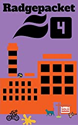 Radgepacket Four: Tales from the Inner Cities (Radgepacket - Modern Fiction Anthologies Book 4)