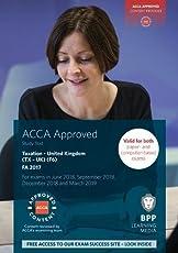 ACCA F6 Taxation FA2017: Study Text