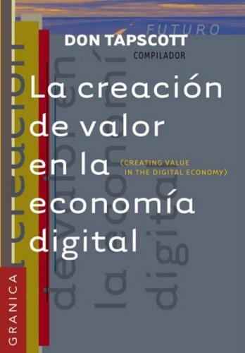 CREACION DE VALOR ECONOMIA DIGITAL por Don Tapscott