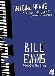 La Leçon de Jazz, Bill Evans, Turn Out the Stars