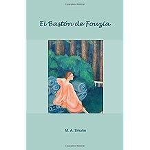 El Baston de Fouzia