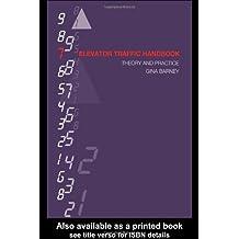 Elevator Traffic Handbook: Theory and Practice