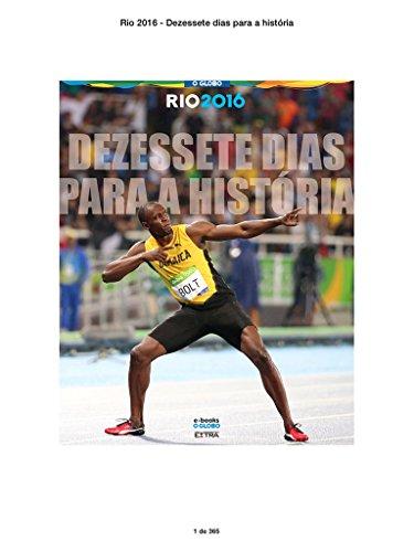 Dezessete dias para a História (Portuguese Edition) por O Globo