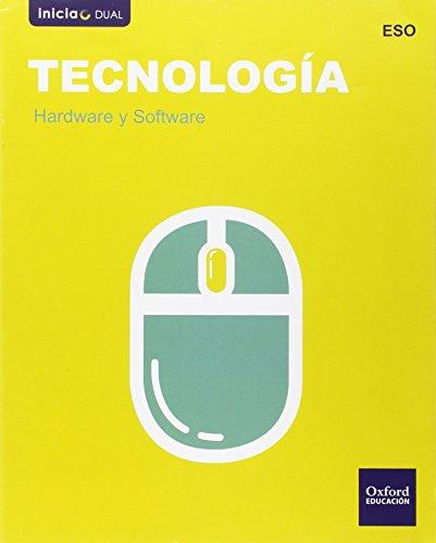 Tecnología Secundaria. Hardware Y Software (Inicia Dual) - 9788467359671 por Varios Autores
