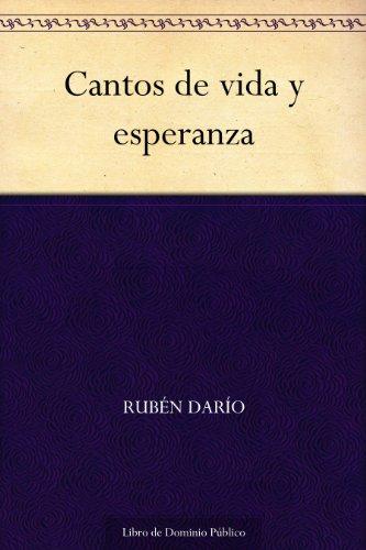 Cantos de vida y esperanza por Rubén Darío