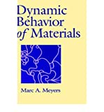 { [ DYNAMIC BEHAVIOR OF MATERIALS ] } By Meyers, Marc (Author) Oct-11-1994 [ Hardcover ]