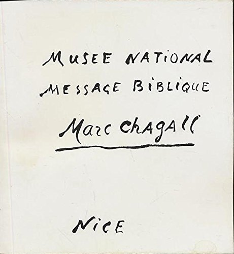 National museum Message biblique Marc Chagall, Nice