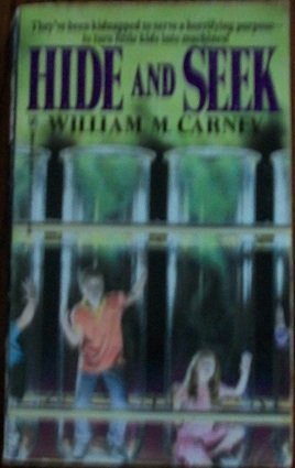Hide and Seek by W. M. Carney (1991-02-01)