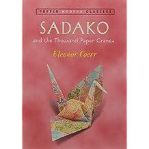 Sadako and the Thousand Paper Cranes (Puffin Modern Classics)