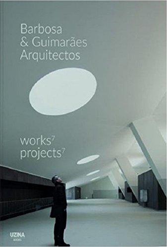 Barbosa & Guimaraes Arquitectos. 7 Works. 7 Projects