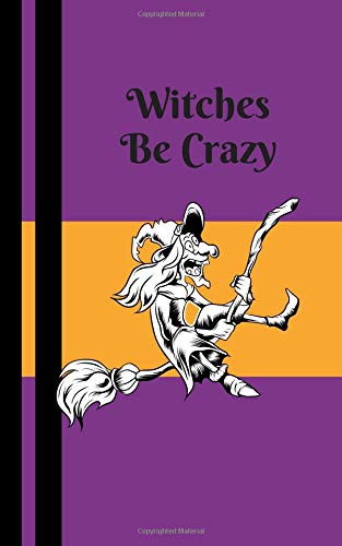 Witches Be Crazy: Halloween Book For Kids - Trick or Treat Books for Boys and Girls - Blank Drawing Pages (MindCandy Halloween Books, Band 4) (Halloween-goodie-bags Für Ideen)