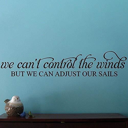 Wandtattoo Kinderzimmer Wir können die Winde nicht kontrollieren, aber wir können unsere Segel für das Schlafzimmer-Wohnzimmer anpassen -