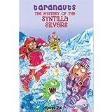 Taranauts 5: The Mystery of the