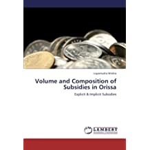 Volume and Composition of Subsidies in Orissa