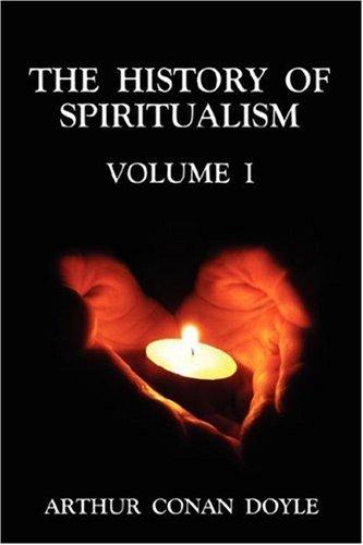 The History of Spiritualism: v. 1