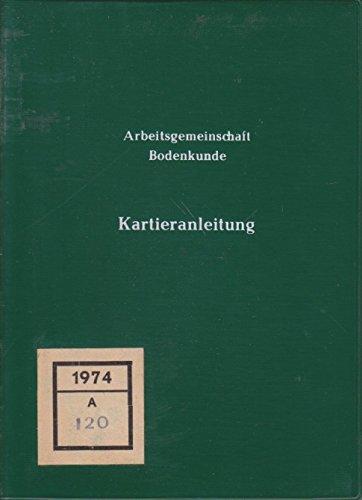 Arbeitsgemeinschaft Bodenkunde: Kartieranleitung. Anleitung und Richtlinien zur Herstellung der Bodenkarte 1:25.000