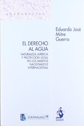 Derecho al agua (Monografias (iustel))