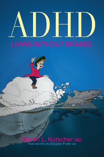 ADHD - Living without Brakes (English Edition)