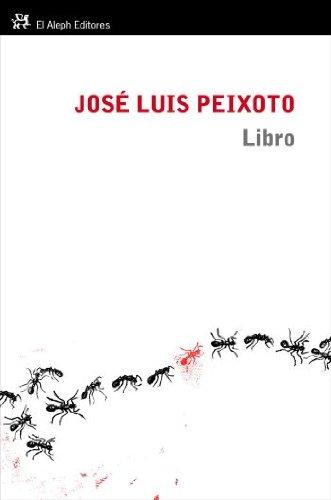 Libro (Modernos y Clásicos) por José Luís Peixoto