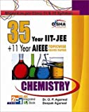 35 Years IIT-JEE + 11 yrs AIEEE TOPICWISE SOLVED PAPERS Chemistry