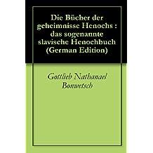 Die Bücher der geheimnisse Henochs : das sogenannte slavische Henochbuch