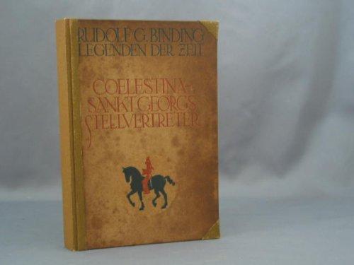 Legenden der Zeit - Coelestina - Sankt Georgs Stellvertreter.