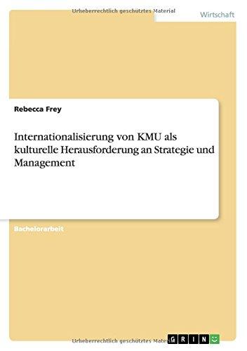 Internationalisierung von KMU als kulturelle Herausforderung an Strategie und Management