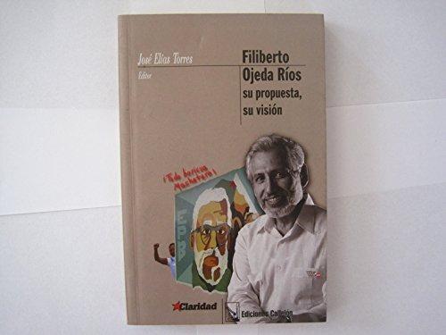 Su Propuesta, Su Vision/Your Proposal, Your Vision por Ojeda Filiberto Rios