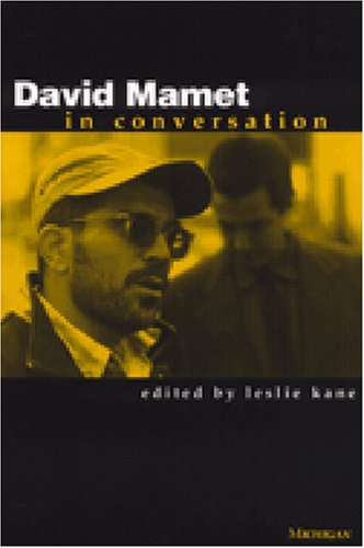 David Mamet in Conversation (Theater: Theory/Text/Performance)