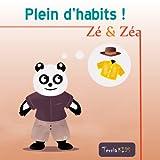 Zé et Zéa - Plein d'habits ! (Ebook illustré pour les enfants) (Zé et Zéa - Plein de ! t. 3)