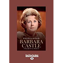 Politics & Power: Barbara Castle