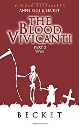 The Blood Vivicanti Part 2 by Becket (2014-01-16)