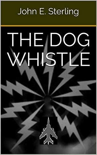 The Dog Whistle (English Edition)