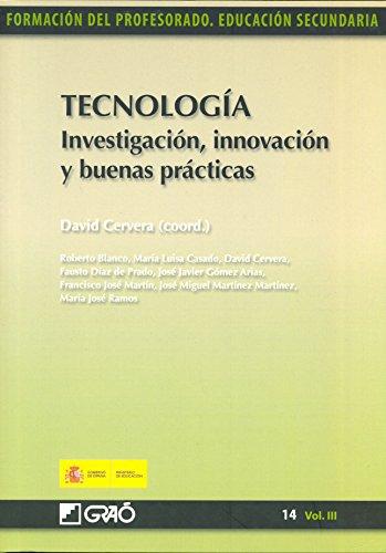 Tecnología. Investigación, innovación y buenas prácticas por Fausto Díaz de Prado