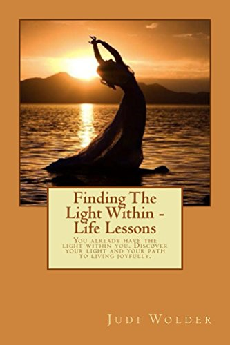 Finding the Light Within - Life Lessons (English Edition) eBook ...