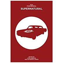 [(Fan Phenomena: Supernatural)] [ By (author) Lynn S. Zubernis, By (author) Katherine Larsen ] [May, 2014]