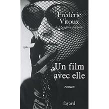 Un film avec elle (Littérature Française)