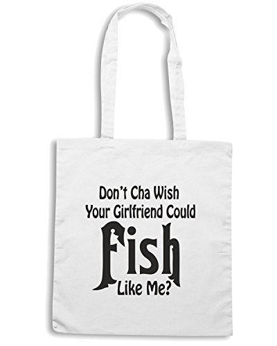 T-Shirtshock - Borsa Shopping FUN1260 dont cha wish your girlfiend could fish like me 2 Bianco