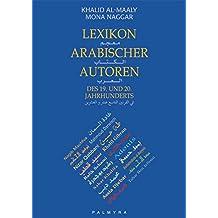 Lexikon arabischer Autoren des 19. und 20. Jahrhunderts