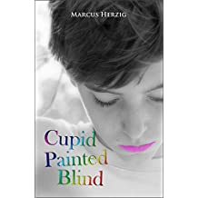 Cupid Painted Blind (English Edition)
