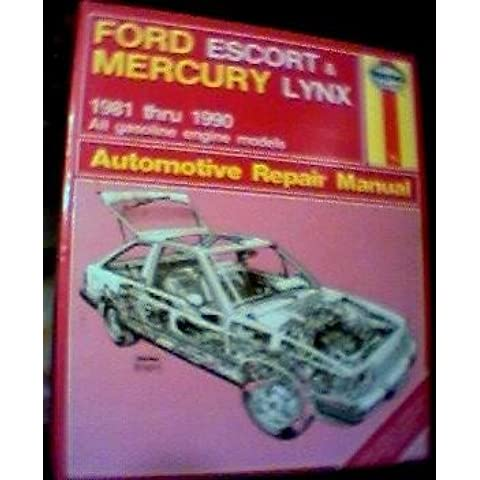 Ford Escort and Mercury Lynx 1981-90 Owner's Workshop Manual
