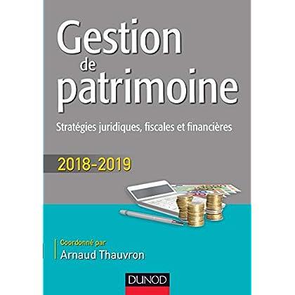 Gestion de patrimoine - 2018-2019 - Stratégies juridiques, fiscales et financières