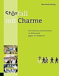 Störfall mit Charme: Die Schönauer Stromrebellen im Widerstand gegen die Atomkraft