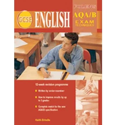 GCSE English: Exam Techniques AQA (Spec B) Student Book (Paperback) - Common