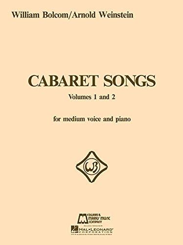 William Bolcom: Cabaret Songs Volumes 1 And 2