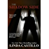 THE SHADOW SIDE (English Edition)