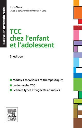 TCC chez l'enfant et l'adolescent par Luis Vera