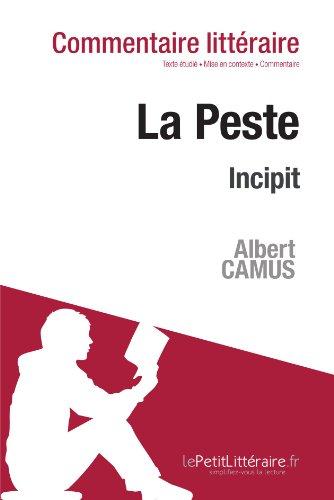 La Peste de Camus - Incipit: Commentaire de texte